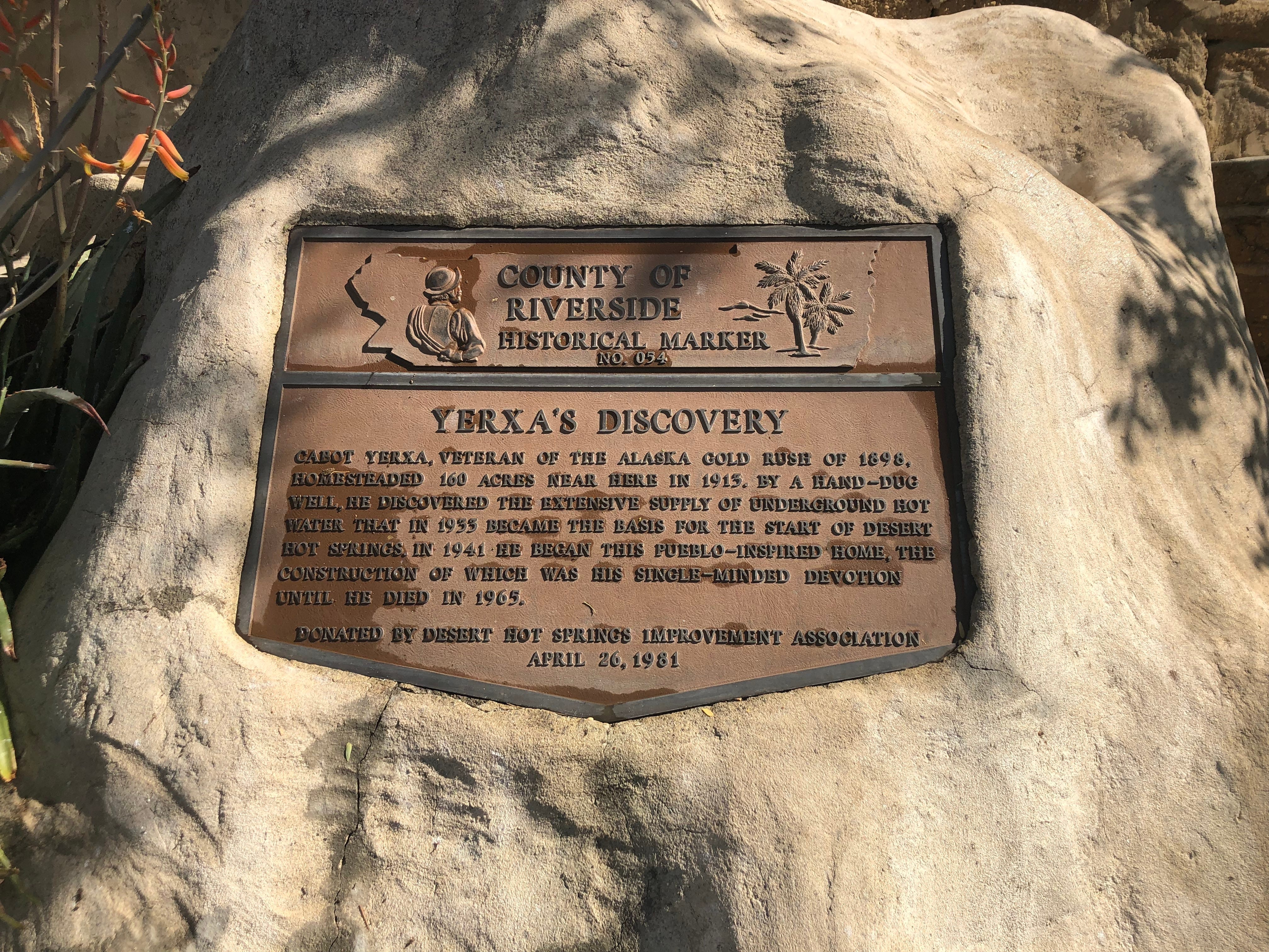 A historial marker at Cabot's Pueblo Museum in Desert Hot Springs.