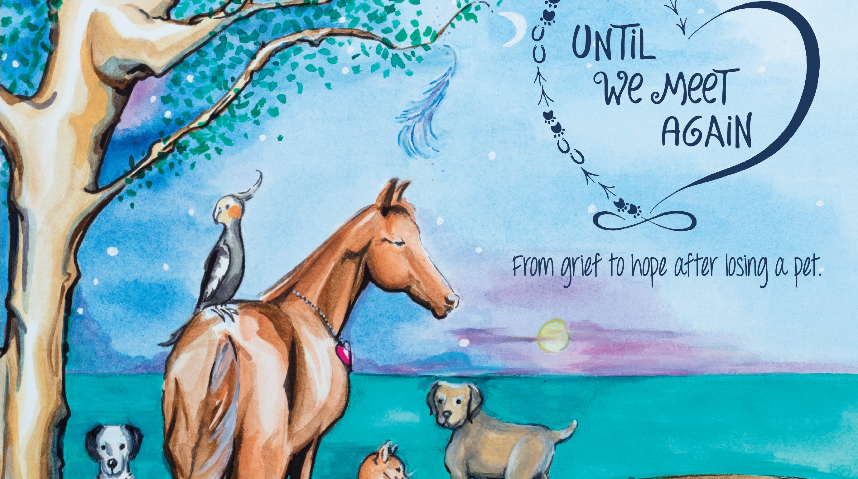 Until We Meet Again: From Grief to Hope After Losing A Pet by Melissa Lyons