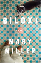 """Biloxi,"" by Mary Miller."