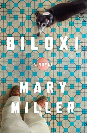 """Biloxi,"" by Mary Miller."