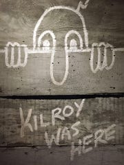 """Kilroy was here"" was a popular piece of cartoon graffiti that American troops drew on walls and other surfaces around the world as they advanced on their enemy."