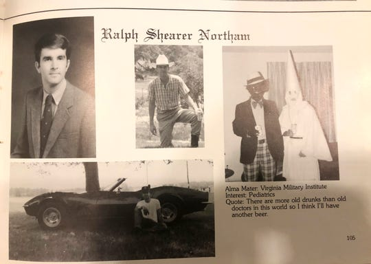 This image shows Virginia Gov. Ralph NorthamÕs page in his 1984 Eastern Virginia Medical School yearbook. The page shows a picture, at right, of a person in blackface and another wearing a Ku Klux Klan hood next to different pictures of the governor. It's unclear who the people in the picture are, but the rest of the page is filled with pictures of Northam and lists his undergraduate alma mater and other information about him.