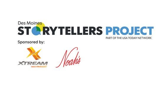 The Des Moines Storytellers Project is sponsored by Xtream, powered by Mediacom, and Noah's Ark.