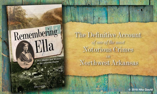"""Nita Gould, author of """"Remembering Ella"""", will give insight to this brutal murder, the conviction of Odus Davidson, the sensational trial, court appealsand numerous stories and legends that still linger today."""