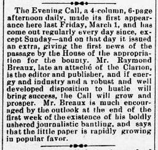 Newspaper clipping from the Opelousas Courier on March 9, 1895 announcing the start of Raymond Breaux's Evening Call newspaper, the first daily newspaper in Opelousas.