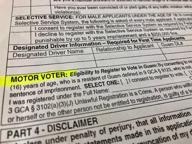 "The ""motor voter"" portion of a newly revised Guam driver's license and identification card application form is highlighted. This gives those applying for a new or renewal driver's license to also register to vote, simply by checking the space before the phrase ""consent to register to vote,"" and by signing their name in the space provided."