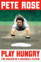 "The cover of Pete Rose's new autobiography ""Play Hungry: The Making of a Baseball Player"""