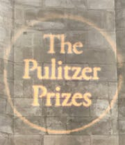 The Pulitzer Prizes are considered the highest honor in journalism.