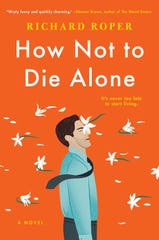"""How Not to Die Alone,"" by Richard Roper."