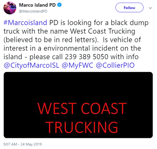 "Marco Island PD is looking for a black dump truck with the name ""West Coast Trucking."""