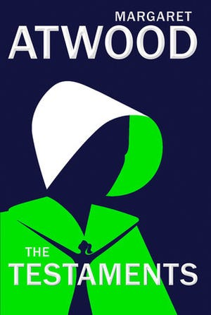"""""""The Testaments,"""" by Margaret Atwood."""
