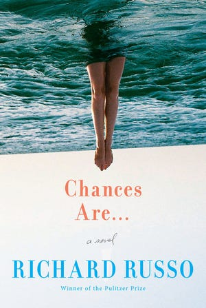"""""""Chances Are..."""" by Richard Russo."""