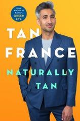 """""""Naturally Tan,"""" by Tan France."""