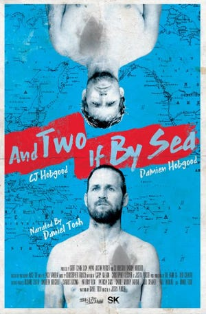 "The official poster for ""And Two if By Sea,"" srtarring C.J. and Damien Hobgood."