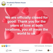 On Saturday morning, a post on Krunkwich Ramen House's Facebook said the restaurant is closed for good.