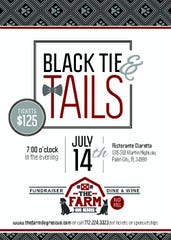 The Black Tie & Tails fundraising dinner for The Farm Dog Rescue will begin at 7 p.m. July 14 at Ristorante Claretta, 1315 S.W. Martin Highway, Palm City. Tickets are $125 per person and available online at thefarmdogrescue.com or by calling the rescue at 772-224-3323. Seating is limited.