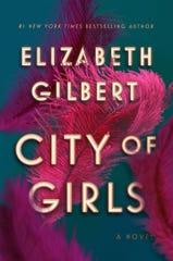 """City of Girls,"" by Elizabeth Gilbert."