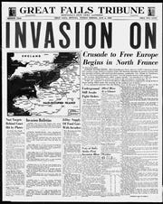 "On June 6, 1944, the headline on the front page of the Great Falls Tribune was: ""Invasion On."" The fate of the world hinged on what happened on the beaches of Normandy 75 years ago."