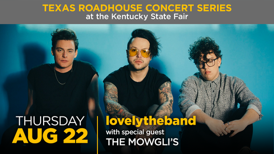 lovelytheband will perform at the Texas Roadhouse Concert Series at the 2019 Kentucky State Fair.