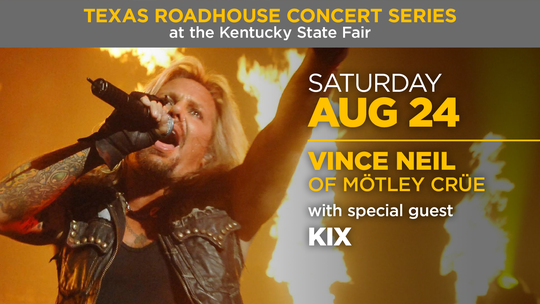 Vince Neil of Motley Crue will perform at the Texas Roadhouse Concert Series at the 2019 Kentucky State Fair.
