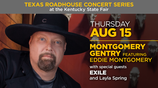 Montgomery Gentry will perform in the Texas Roadhouse Concert Series at the 2019 Kentucky State Fair.