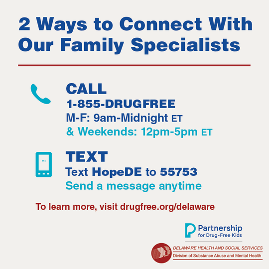 The collaboration between Partnership for Drug-Free Kids and the Delaware Department of Health and Social Services will help connect Delaware families who have already experienced the struggles of addiction with those currently going through it.