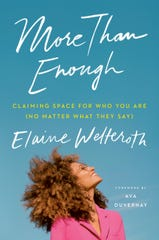 "Elaine Welteroth's ""More Than Enough"" has advice for women everywhere."