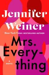 """""""Mrs. Everything,"""" by Jennifer Weiner."""