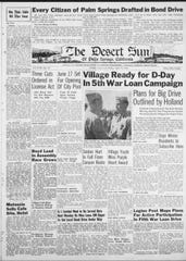 In June 1944, as allied troops stormed the beaches at Normandy, The Desert Sun was reporting on the drive for the 5th War Loan Campaign.