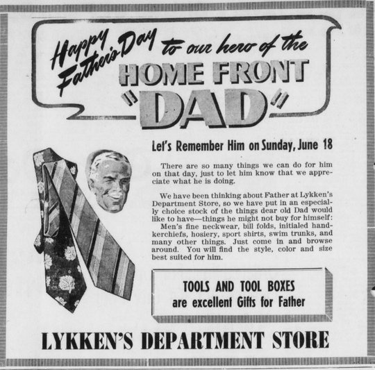"Ad by Lykken's Department Store on what to get for the ""home front dads"" on Father's Day."