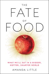 """The Fate of Food"" by Amanda Little"