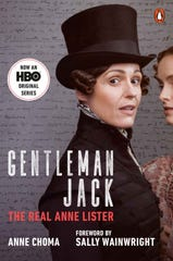 """Gentleman Jack: The Real Anne Lister,"" by Anne Choma."
