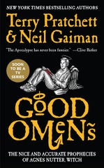 """Good Omens,"" by  Neil Gaiman and Terry Pratchett."