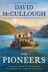 """The Pioneers: The Heroic Story of the Settlers Who Brought the American Ideal West,"" by David McCullough"