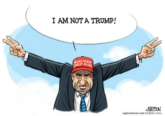 "Nixon says, ""I am not a Trump."""