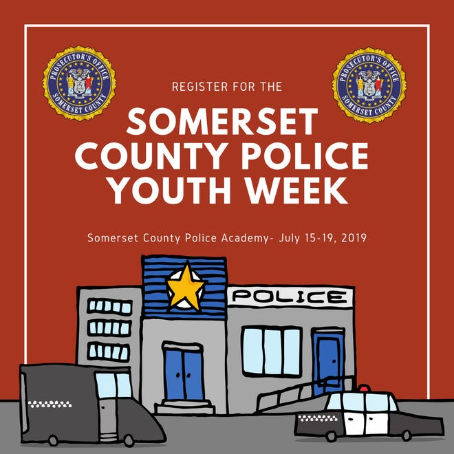 """Police Youth Week"" will be held from July 15 to July 19, at the Somerset County Emergency Services Training Academy, 402 Roycefield Road, Hillsborough."