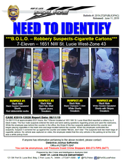 Port St. Lucie police are asking for the public's help to identify four men in connection with the theft of cigarettes at the 7-Eleven on Northwest St. Lucie West Boulevard early June 11, 2019.
