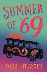 'Summer of 69' by Todd Strasser