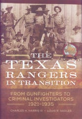 'The Texas Rangers in Transition: From Gunfighters to Criminal Investigators, 1921-1935' by Charles H. Harris III and Louis R. Sadler