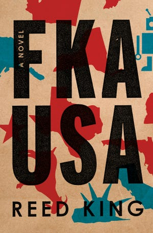 """FKA USA,"" by Reed King."