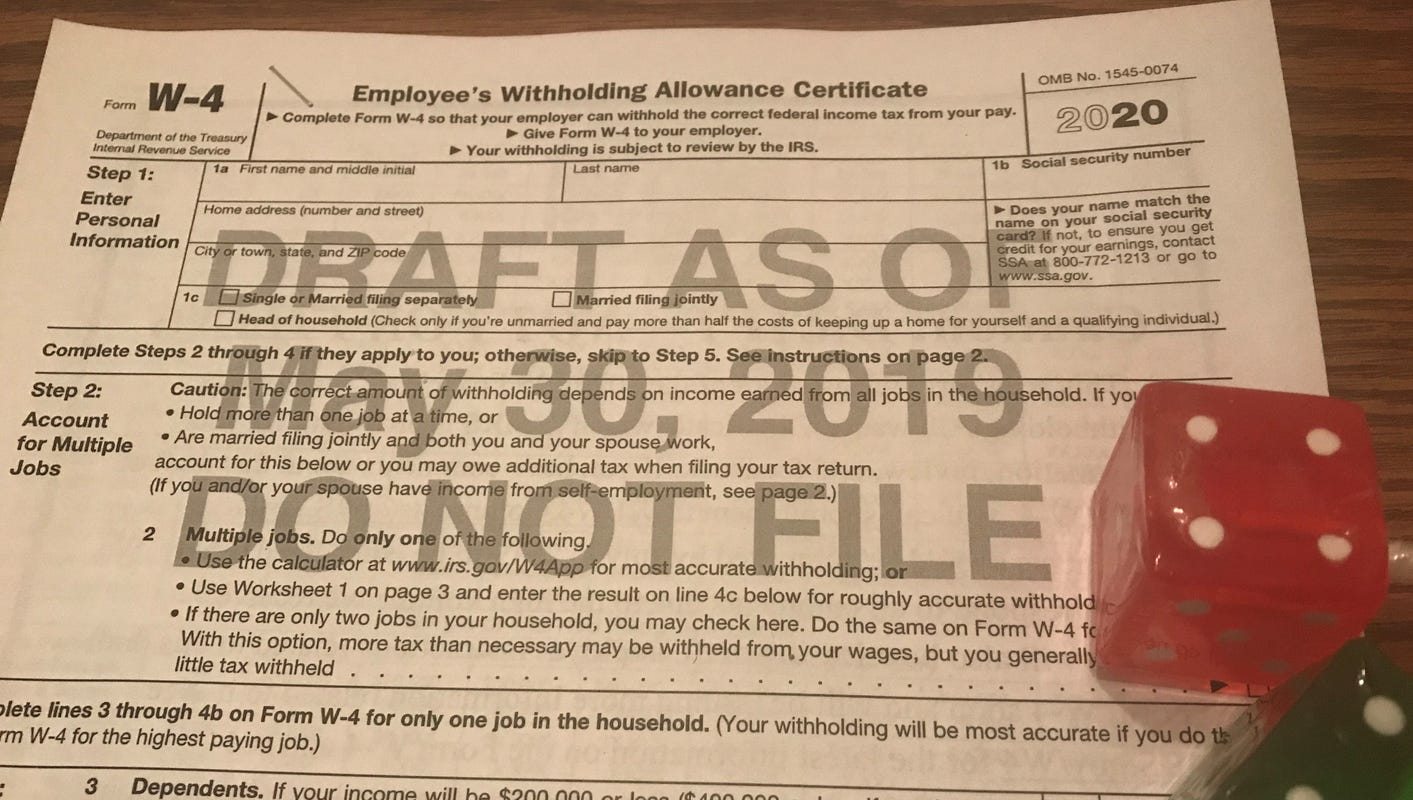 New, confusing W-4 form is coming for 2020 : What to do now