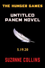 "This image provided by Scholastic shows the cover of a new untitled ""Hunger Games"" novel by Suzanne Collins. The novel, set to be released May 19, 2020,  is a prequel set 64 years before the beginning of her multimillion-selling trilogy."