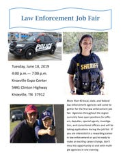 More than 50 federal, state and local policing agencies will be on-hand for a law enforcement job fair at 4-7 p.m. Tuesday, at the Knoxville Expo Center.