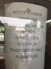 The Ridgetop Board of Mayor and Aldermen left this notice on the door of City Hall Monday, June 17, 2019.
