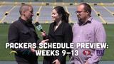 Jim Owczarski, Olivia Reiner and Ryan Wood discuss Weeks 9-13 of the Packers' 2019 regular-season schedule.