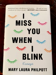 """I Miss You When I Blink"" by Mary Laura Philpott"