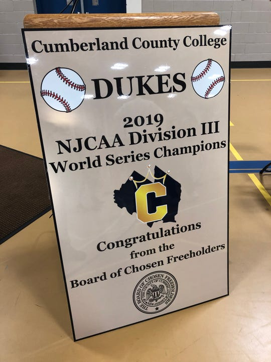The Cumberland County freeholders presented this sign to the Dukes baseball team. The sign will be seen by motorists in the county in the near future.