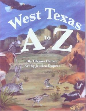 'West Texas A to Z' by Glenna Beach Decker and Jessica Dupree