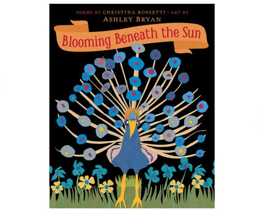 Blooming Beneath the Sun, Poems by Christina Rossetti, Art by Ashley Bryan