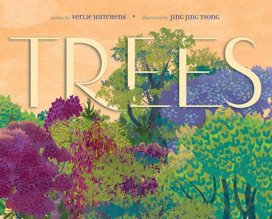 Trees, poems by Verlie Hutchens, illustrated by Jing Jing Tsong